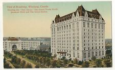 Broadway, Grand Trunk Pacific Hotel WINNIPEG MB Manitoba Vintage Postcard
