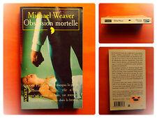 Obsession mortelle -Michael Weaver -Pocket Policier  N° 4353