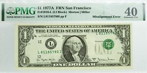 Series Of 1977 A $1 FRN San Francisco Fr#1910-L Misalignment Error Note PMG XF40