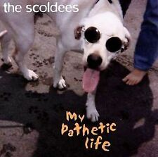 My Pathetic Life by The Scoldees (CD, Nov-2000, Off Hour Rockers Records)