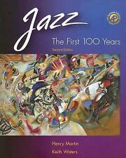 Jazz: The First 100 Years (with Audio CD), Waters, Keith, Martin, Henry, Accepta