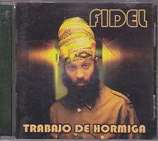 FIDEL - trabajo de hormiga CD