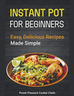 Power Pressure Cooker Chefs-Instant Pot Recipes For Beginn BOOK NUOVO