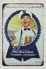 art You're Safe On Thirst Eddie Cantor Pabst Blue Ribbon beer metal tin sign