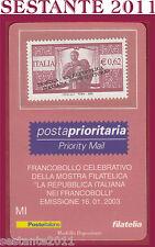 TESSERA FILATELICA MOSTRA REPUBBLICA ITALIANA NEI FRANCOBOLLI MILANOFIL 2003 E57