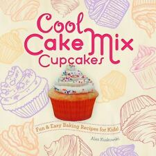 Cool Cake Mix Cupcakes:: Fun & Easy Baking Recipes for Kids! (Hardback or Cased