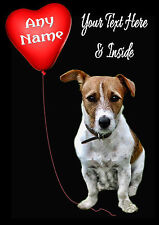 PERSONALISED JACK RUSSELL TERRIER DOG VALENTINE MOTHERS DAY BIRTHDAY ETC CARD