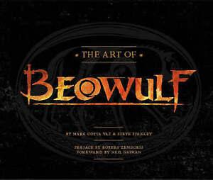 The Art of Beowulf (2007 film) Steve Starkey, Mark Cotta Vaz, Hardback