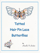 Tatted Hair Pin Lace Butterflies Book