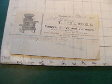 Original Billhead: 1907 FRED L WOOD ranges stoves & furnaces PORTSMITH NH