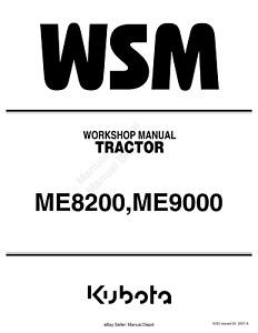 KUBOTA TRACTOR ME8200 ME9000 WORKSHOP SERVICE REPAIR MANUAL REPRINTED 2007