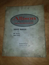 ALLISION FULLY AUTOMATIC TRANSMISSION SERVICE MANUAL MT SERIES 1962-1966