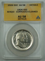 1926 Sesqui Commemorative Silver Half  Coin ANACS AU 58 Detail Corroded Cleaned