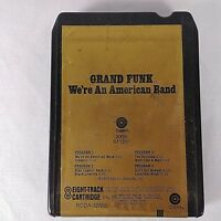 8 Track Tape Grand Funk Vintage Music We're An American Band 1973