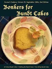 Bonkers for Bundt Cakes (Paperback or Softback)
