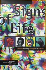 Signs of Life: Channel Surfing Through 90's Culture FREE AUS POST used paperback