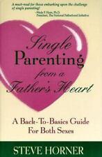 Solo corazón de crianza de los hijos de un padre: una guía Posterior a Básico para ambos sexos