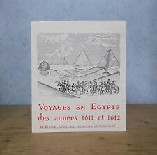 LE CAIRE IFAO VOYAGES EN EGYPTE DES ANNEES 1611 ET 1612 G. SANDYS / W. LITHGOW