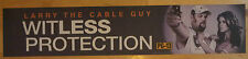 Witless Protection,Larry Cable Guy,Large(5X25) Movie Theater Mylar Banner/Poster