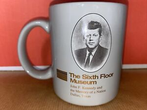 Souvenir Mug, The Sixth Floor Museum Dallas Texas, John F Kennedy