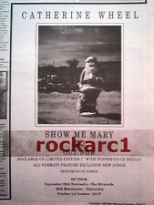 CATHERINE WHEEL Show Me Mary 1989 UK Press ADVERT 10x8 inches