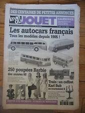 LA VIE DU JOUET N°44 1999  AUTORAILS PISTOLETS A FLECHES DS CABRIOLET