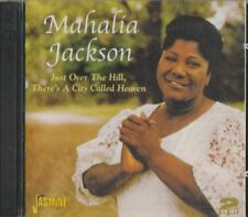 C.D.MUSIC E625 MAHALIA JACKSON / JUST OVER THE HILL,THERE'S A CITY CALLED HEAVEN