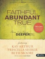 Beth Moore Priscilla Shirer Faithful, Abundant, True Christian Bible DVD study