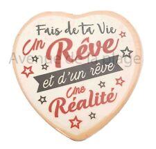 Magnet message coeur Fais de ta vie un Rêve, aimant pour frigo idée cadeau NEUF