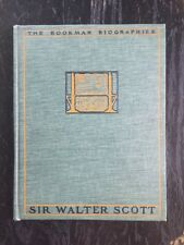 Sir Walter Scott, The Bookman Biographies, Illustrated w Photos & Drawings
