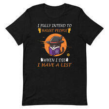 Funny Cat I Fully Intend To Haunt People When I Die T-Shirt
