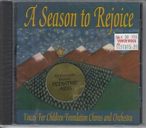 A Season to Rejoice: VOICES FOR CHILDREN Chorus & Orch CD New Shrink Wrapped