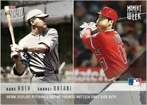 2018 Topps Now Moment of the Week #MOW1 - SHOHEI OHTANI RC/BABE RUTH ICONIC!