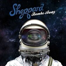 SHEPPARD - BOMBS AWAY (CD) Sealed