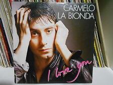 "CARMELO LA BIONDA "" I LOVE YOU-LET'S ASK THE NIGHT"" 7"""