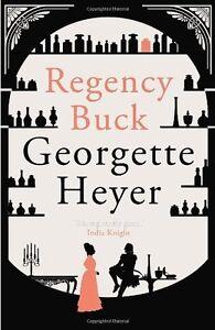 Regency Buck,Georgette Heyer- 9780099585572
