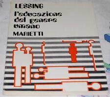 LESSING - L'EDUCAZIONE DEL GENERE UMANO - Marietti 1974
