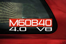 M60B40 4.0 V8 sticker for BMW (4.0L) e38 740i, il/ e32 740i/e34 540i / e31 840Ci