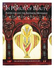 In Pursuit of Beauty : American and the Aesthetic Movement by Burke Bolger...