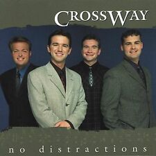 No Distractions by Crossway (CD, Sep-2001, Spring Hill Music)