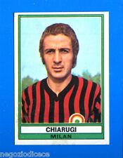 CALCIATORI 1973-74 Panini - Figurina-Sticker n. 226 - CHIARUGI - MILAN -Rec