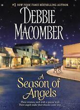 Angels: A Season of Angels 1 by Debbie Macomber (2011, Paperback)