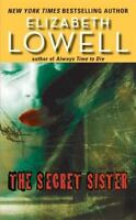 The Secret Sister by Lowell, Elizabeth