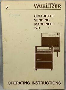 WURLITZER CIGARETTE MACHINE IVC OPERATING MANUAL