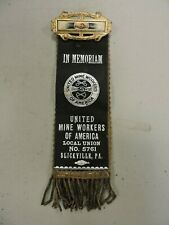 Umw/United Mine Workers Ribbon Slickville, Pa., Delmont, Coal Miner (Vbx)