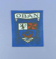 Oban Vintage Unused Adhesive PVC Badge / Patch