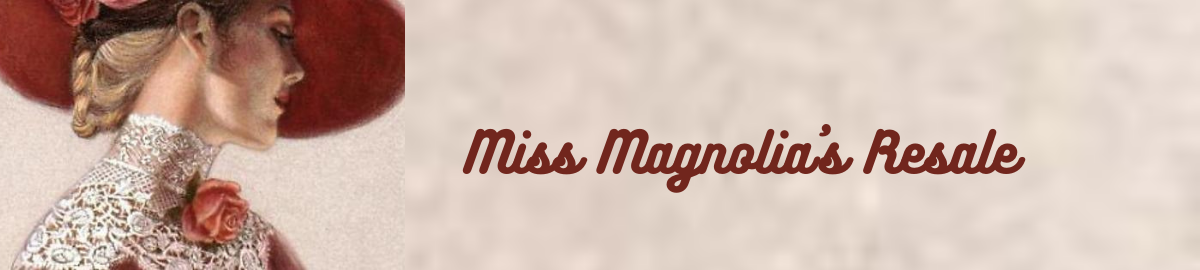 Miss Magnolia s Resale