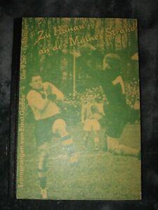 Buch: Zu Hanau an des Maines Strand - Die 93er Fussballer, Hanau, 1972, 1,--