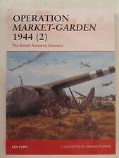 Osprey Campaign 301: Operation Market-Garden 1944 (2) : The British Airborne