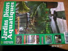 Jardins & Decors Aquatiques n°17 Koï Kinginrin Canards ? Nenuphars
